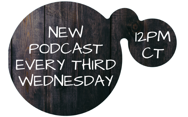 New podcast episodes every third Wednesday, 12pm CT